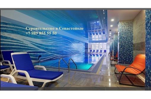 Строительство бассейнов в Севастополе - проектирование, строительство, монтаж оборудования, фото — «Реклама Севастополя»