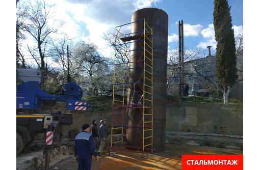 Изготовление, монтаж , демонтаж металлоконструкций. - Строительные работы в Севастополе