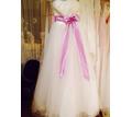 Свадебные платья по разным ценам - Свадьбы, торжества в Белореченске