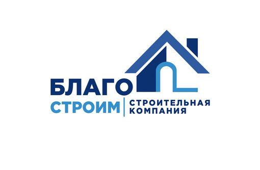 Проектирование, строительство, благоустройство в Севастополе – «БлагоСтроим»: работаем на совесть!